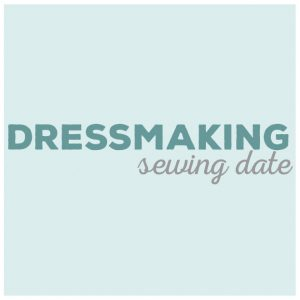 Dressmaking Sewing Date // sewing workshops and classes // Holm Sown
