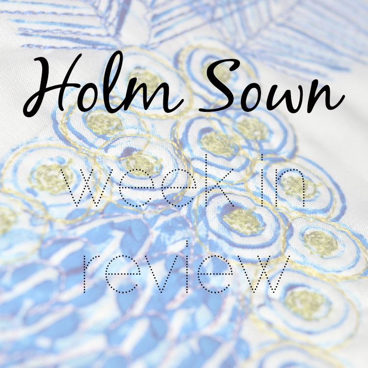Week in review // week 15 2016 // Holm Sown