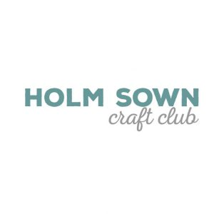 Monthly Craft Club // Classes & Workshops // Holm Sown