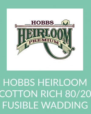 Holm Sown Online Fabric and Haberdashery Shop - Hobbs Heirloom Cotton Blend Fusible Wadding