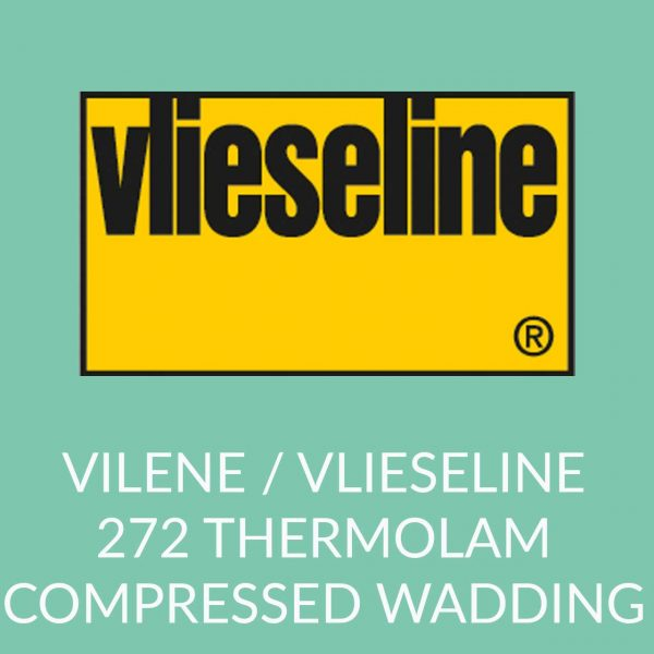Holm Sown Online Fabric and Haberdashery Shop - Vlieseline Vilene 272 Thermolam Compressed Wadding Interfacing