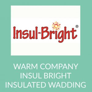 Holm Sown Online Fabric and Haberdashery Shop - Warm Company Insul Bright Insulated Wadding