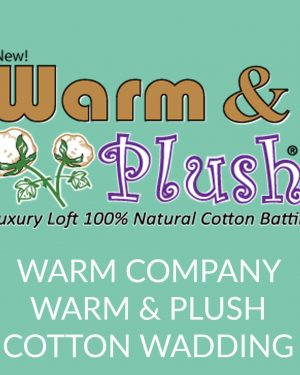 Holm Sown Online Fabric and Haberdashery Shop - Warm Company Warm & Plush Cotton Wadding