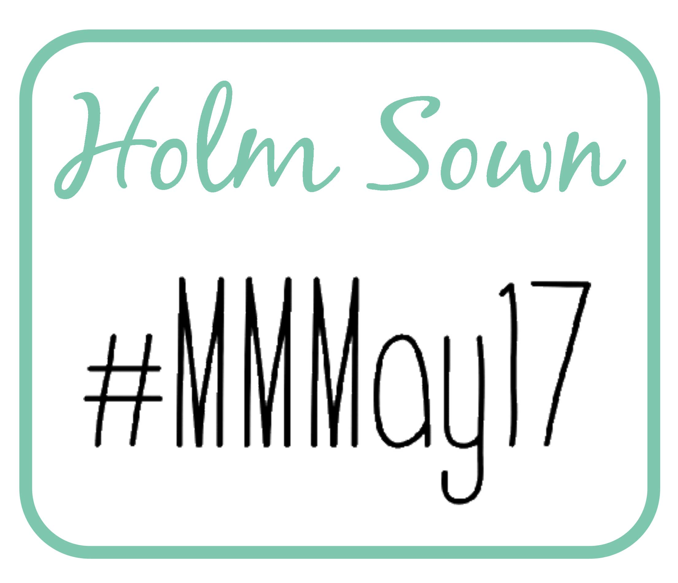 Holm Sown: Me Made May 2017 - #mmmay17