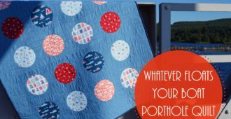 Holm Sown: Whatever Floats Your Boat Porthole Quilt // reverse applique // Makower Marina Fabric and Kona Delft Blue