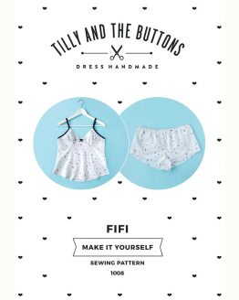 Tilly and the Buttons Fifi Pyjama Pattern - Holm Sown