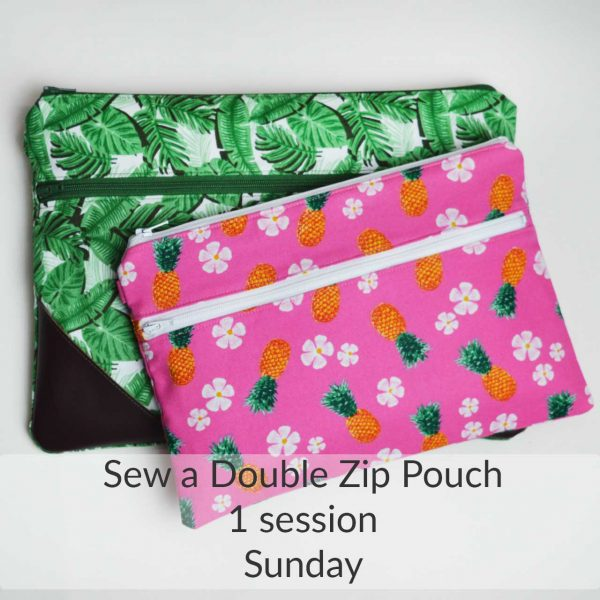 Holm Sown Online Fabric Shop and Sewing Classes - Learn to sew The Double Zip Pouch